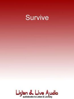 Survive: Stories of Castaways and Cannibals