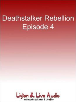 Deathstalker Rebellion, Episode 4: Voices in the Dark