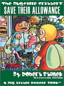 Save Their Allowance: The Bugville Critters Series, Book 17