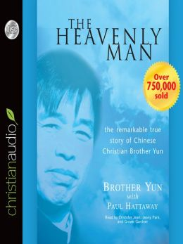 Heavenly Man: The Remarkable True Story of Chinese Christian Brother Yun