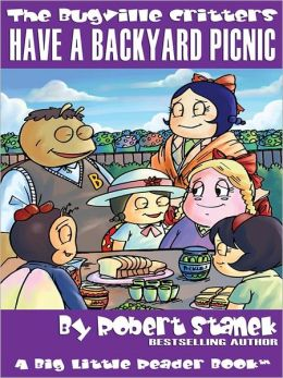 Have a Backyard Picnic: The Bugville Critters Series, Book 14