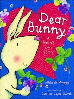 Dear Bunny: A Bunny Love Story