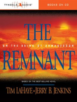 The Remnant: Left Behind Series, Book 10