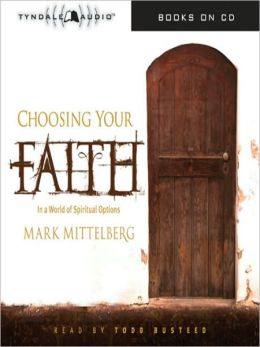 Choosing Your Faith: In a World of Spiritual Options