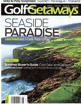 Golf Getaways - One Year Subscription