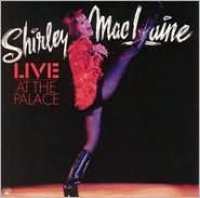 Shirley MacLaine Live at the Palace