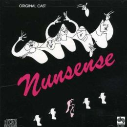 Nunsense [Original Cast]