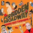 CD Cover Image. Title: Forbidden Broadway Comes Out Swinging, Artist: Forbidden Broadway
