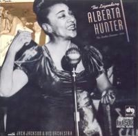 The Legendary Alberta Hunter: '34 London Sessions