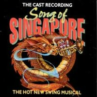 Song of Singapore--The Swing Musical