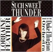 Such Sweet Thunder: Music of the Duke Ellington Orchestra