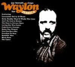 Jay Berndt Sings Waylon For Jessica