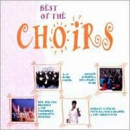 The Best of the Choirs