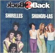 Back 2 Back: Shirelles & Shangri-Las