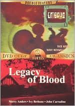 Embryo/Legacy of Blood