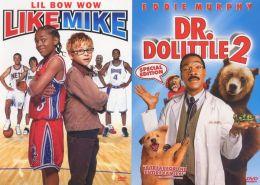 Like Mike/Dr. Dolittle 2