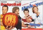Dodgeball: a True Underdog Story / Stuck on You