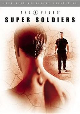 The X-Files Mythology  Vol. 4 - Super Soldiers