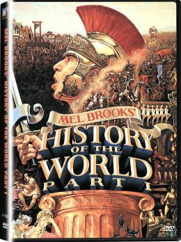 History of the World -- Part I