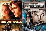 Tristan & Isolde / William Shakespeare's Romeo + Juliet