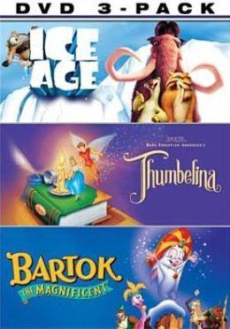 Ice Age/Thumbelina/Bartok the Magnificent