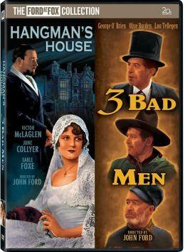 Hangman's House/Three Bad Men