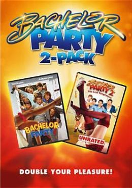 Bachelor Party/Bachelor Party 2
