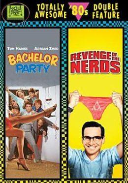 Bachelor Party/Revenge of the Nerds