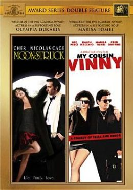 Moonstruck/My Cousin Vinny