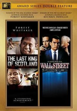 Last King of Scotland/Wall Street