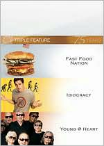 Fast Food Nation/Idiocracy/Young@Heart