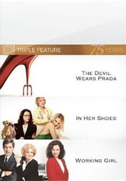 Devil Wears Prada/in Her Shoes/Working Girl