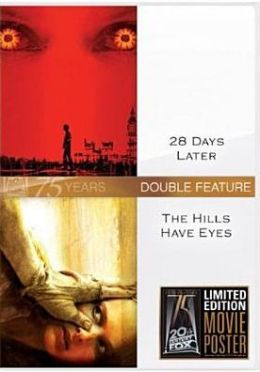 28 Days Later/the Hills Have Eyes