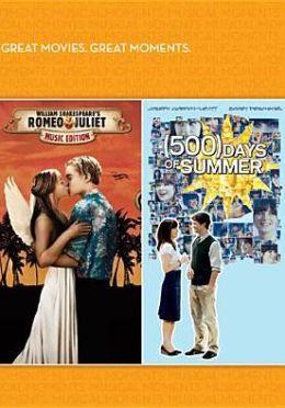 Romeo + Juliet/(500) Days of Summer