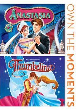 Anastasia/Thumbelina