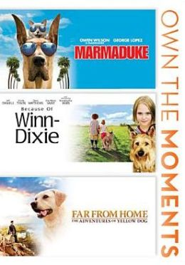 Marmaduke/Because of Winn-Dixie/Far from Home