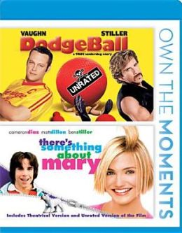 Dodgeball/There's Something about Mary