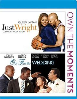 Our Family Wedding/Just Wright