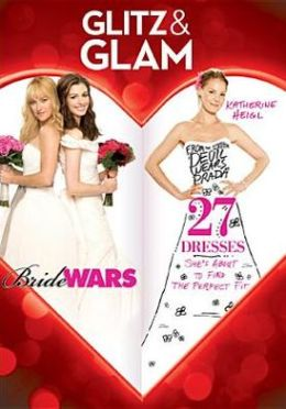 27 Dresses/Bride Wars