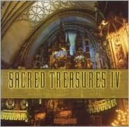 Sacred Treasures IV: Choral Masterworks, Quiet Prayers