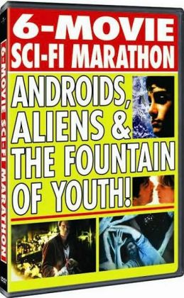 6-Movie Sci-Fi Marathon: Androids, Aliens & the Fountain of Youth