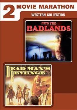 Western Movie Marathon: into the Badlands/Dead Man's Revenge