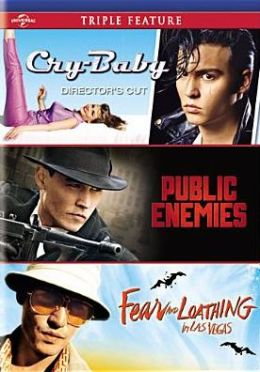Cry-Baby/Public Enemies/Fear and Loathing in Las Vegas