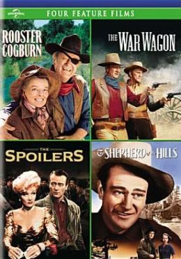 Rooster Cogburn/the War Wagon/the Spoilers/the Shephard of the Hills