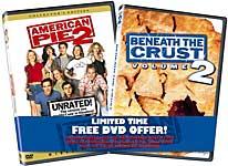 American Pie 2 / Beneath Crust 2