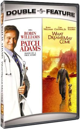 Patch Adams/What Dreams May Come