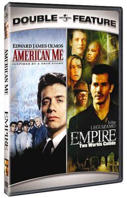 American Me/Empire