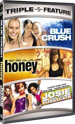 Blue Crush/Honey/Josie and the Pussycats