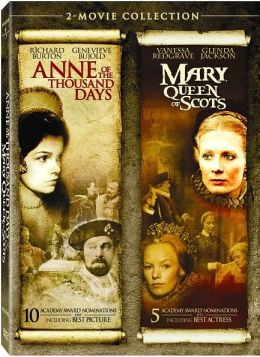 Anne of the Thousand Days & Mary Queen of Scots