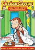 Video/DVD. Title: Curious George Goes to the Doctor and Lends a Helping Hand!
